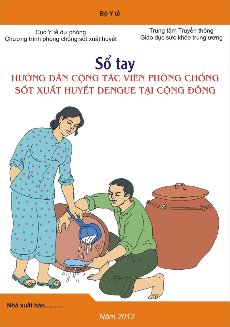 Sổ tay truyền thông phòng chống sốt xuất huyết dengue tại cộng đồng